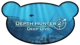 Depth Hunter 2 - Einfach mal entspannen (Let