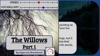 Learn English Through Story ★ The Willows, [American Accent, Advanced Level with Subtitles]