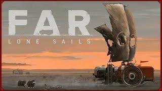 Zagrajmy w: FAR: Lone Sails