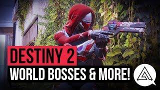 DESTINY 2 NEWS | World Bosses, New Exotics, Ward of Dawn & More