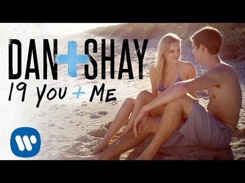 Dan + Shay - 19 You + Me (Official Music...