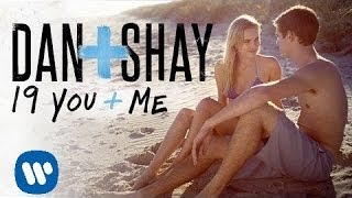 Video Dan + Shay - 19 You + Me (Official Music Video) download MP3, 3GP, MP4, WEBM, AVI, FLV September 2018