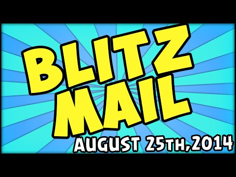 BLITZ MAIL - AUGUST 25th,2014 EDITION
