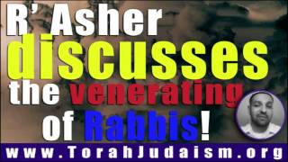 The Veneration of Rabbis