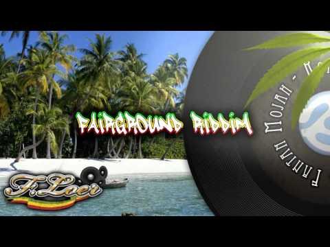 Fairground Riddim ( Reggae ) 2011 - Mix By Floer