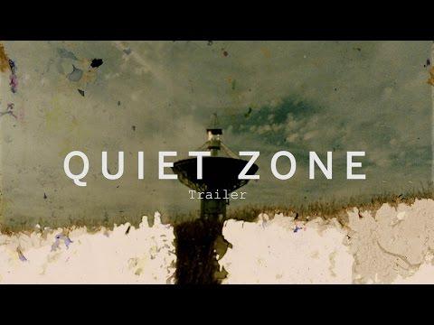 QUIET ZONE Trailer | Festival 2015