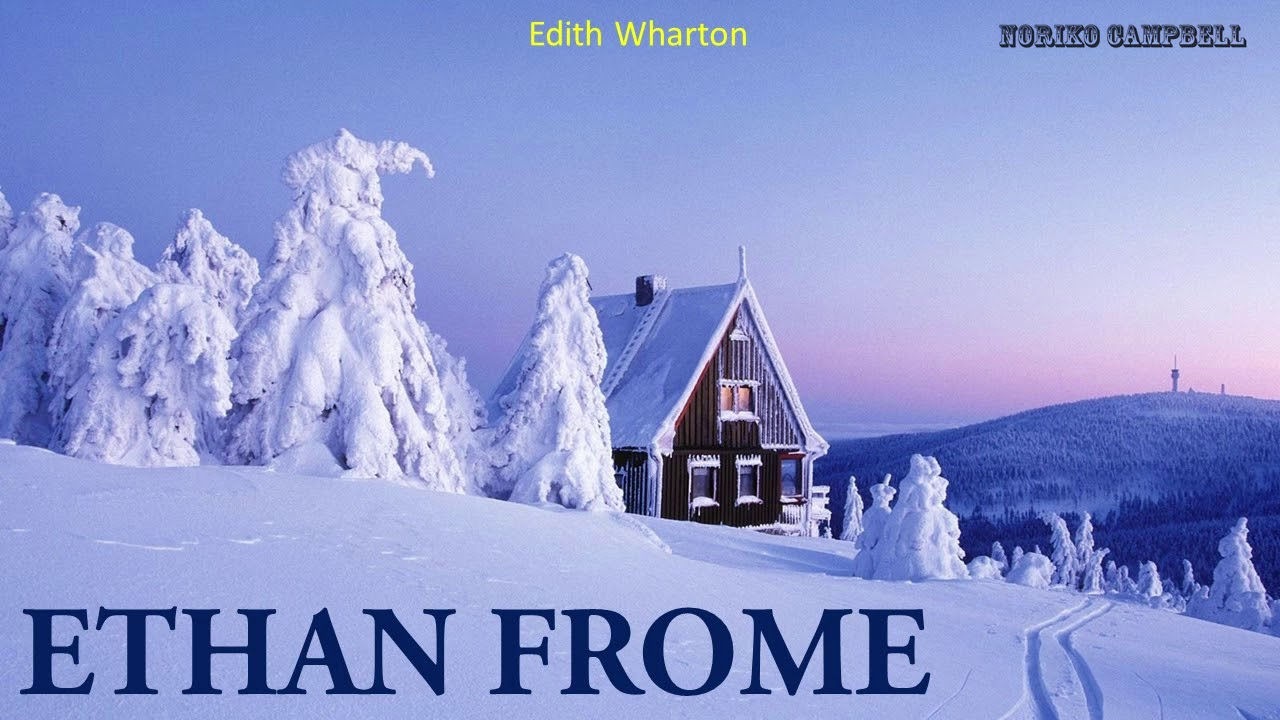 Ethan frome got some dome