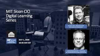MIT Sloan CIO Digital Learning Series -- Update #1