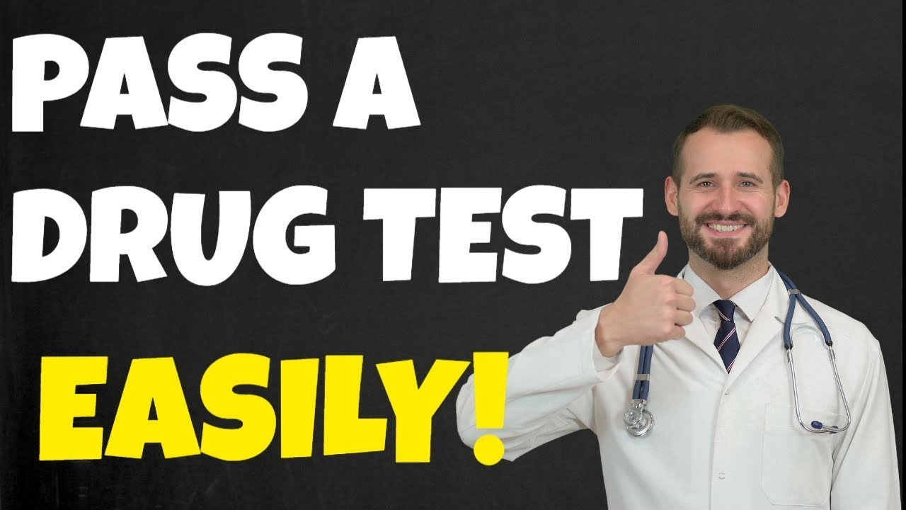 How to Pass Any Drug Test in 24 Hours: 7 Science-Backed Ways