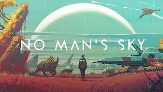 No Man's Sky - ВЫШЛА! ПЕРВЫЙ ВЗГЛЯД