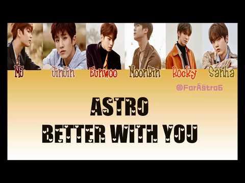 아스트로 (ASTRO) - 어느새 우린 (Better With You) Colour Code Lyrics ( Han - Rom - Eng )