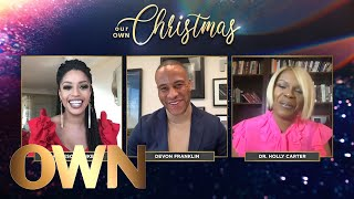 Inside OWN's Holiday Special and Movies | OWN for the Holidays | Oprah Winfrey Network