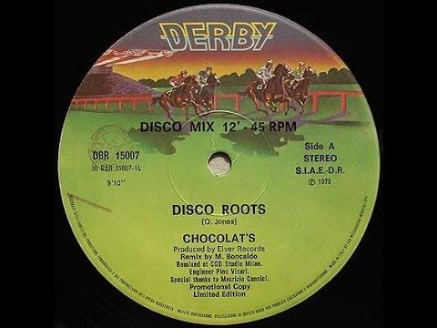 Chocolat's - Disco roots 1979
