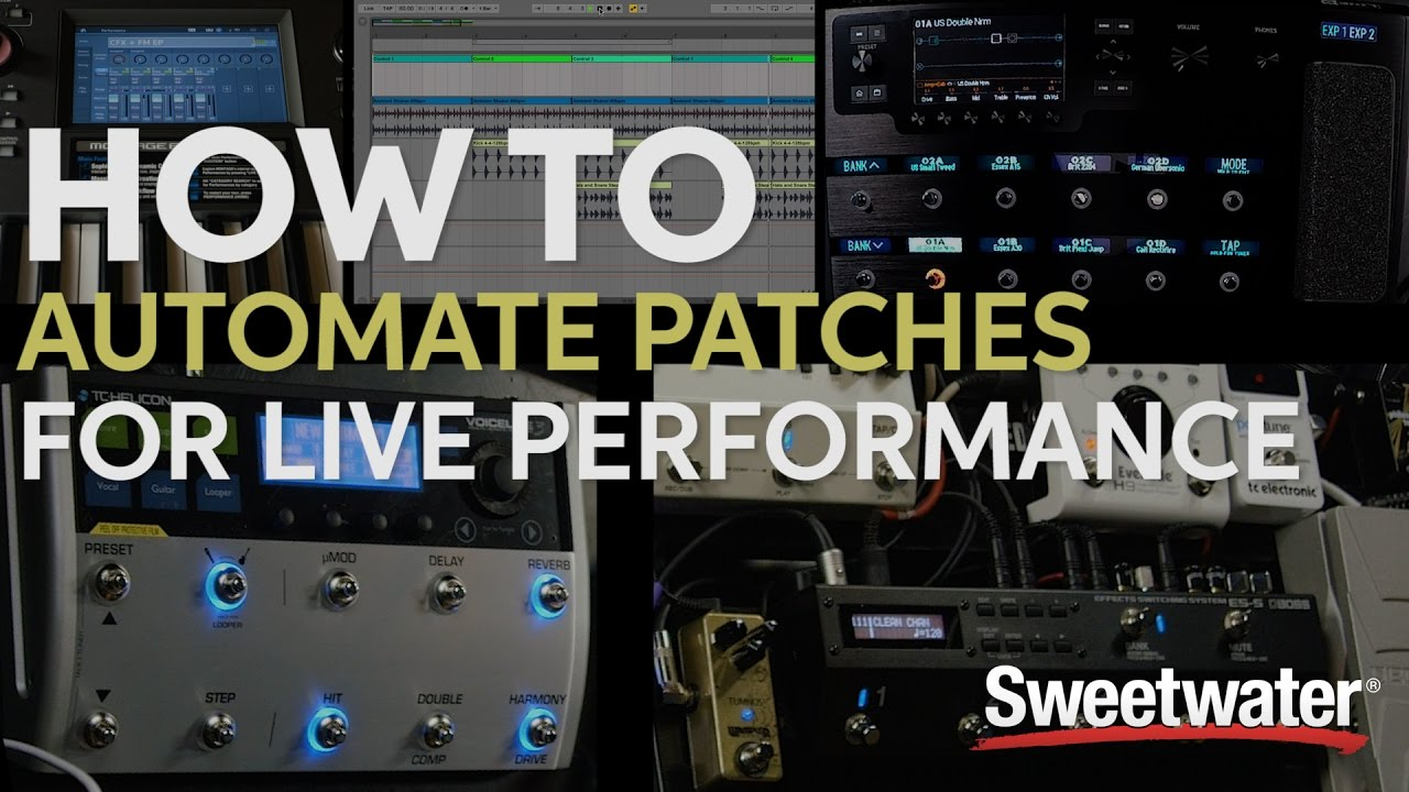 How to Automate Patches for Live Performances   Sweetwater