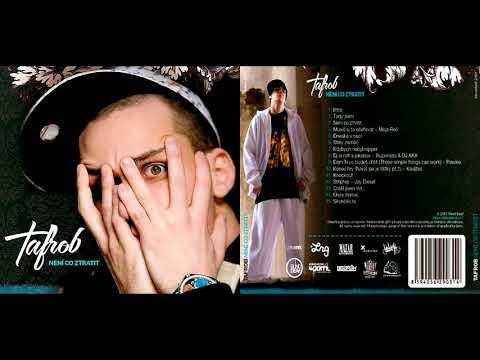 Tafrob - Není co ztratit (full album) 2007