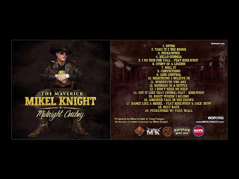 "Mikel Knight ""SEAT BACK"" (Midnight Cowboy CD) country rap, urban country"