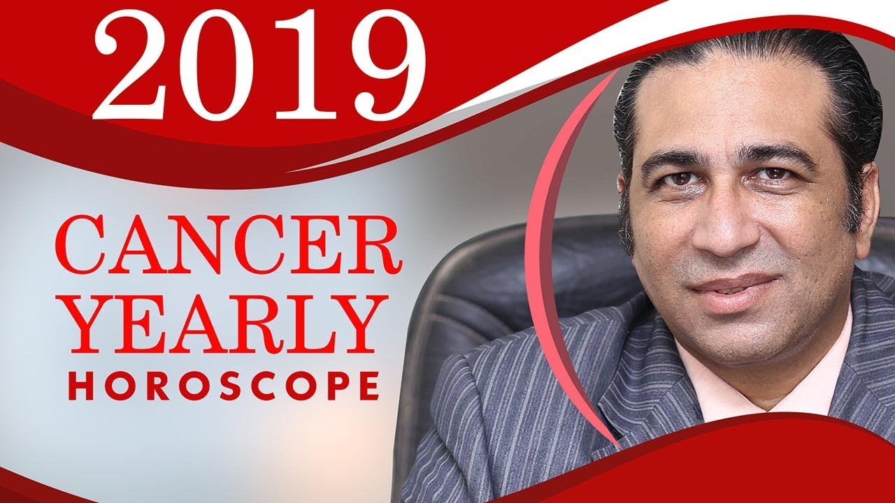 Cancer Yearly Horoscope 2019 Star Predictions Annual Zodiac