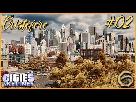 Cities Skylines: Cristoforo #02: Downtown! |