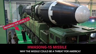 HWASONG 15 MISSILE - FULL ANALSIS