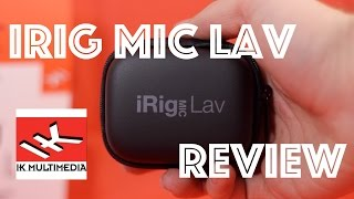 iRig Mic Lav Review