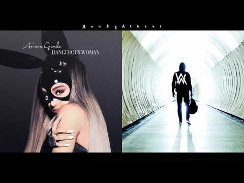 Mashup : Alan Walker & Ariana Grande   Faded