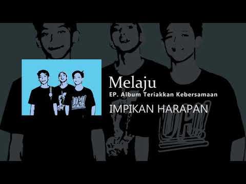 MELAJU - Impikan Harapan ( Official Video )