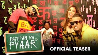 Bachpan Ka Pyaar (Official Teaser) Badshah, Sahdev Dirdo, Aastha Gill, Rico