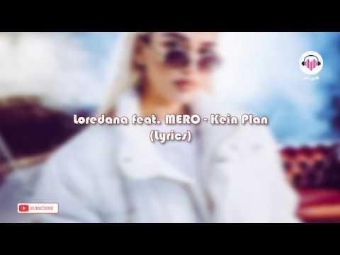 loredana mero kein plan lyrics