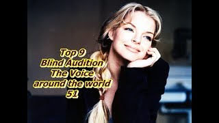 Top 9 Blind Audition (The Voice around the world 51) (REUPLOAD)