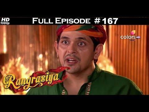 Rangrasiya - Full Episode 167 - With English Subtitles