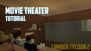 HOW TO MAKE A MOVIE THEATER! Lumber Tycoon 2 Roblox