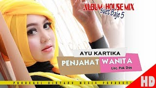 Download Lagu AYU KARTIKA - PENJAHAT WANITA ( House Mix Pale Ktb Sep Tari - Tari ) HD Video Quality 2018. mp3