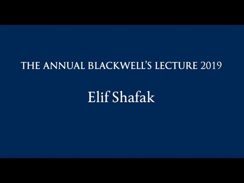 Blackwell's Lecture | Elif Shafak | Extended