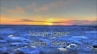 Norah Jones - Sinkin' Soon