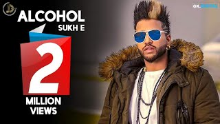 Alcohol (Full Video) Jimmy Wraich Ft Sukh-E Muzical Doctorz || New Punjabi Songs 2016(GurNavProductionHouse & #JashanNanhar Present   ALCOHOL Singer : Jimmy Wraich (https://m.facebook.com/officialjimmywraich) Music : Sukh-E Muzical ..., 2017-01-02T11:40:20.000Z)