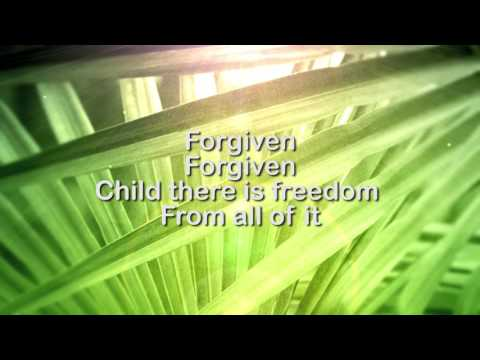 Forgiven  Crowder Lyrics