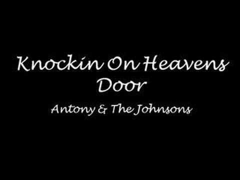 antony and the johnsons knockin on heavens door