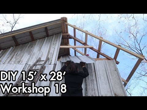 Building a 15'x28' (5mx9m) Workshop 18: Metal Siding Almost Done! Front and Wall