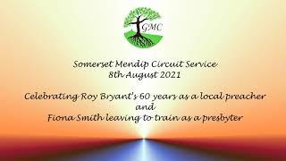 8th Aug 2021 Somerset Mendip Circuit Celebration Service
