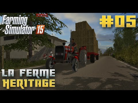 Farming Simulator 15 | La Ferme Héritage | Episode 5 | on vend le grains ! (RolePlay)
