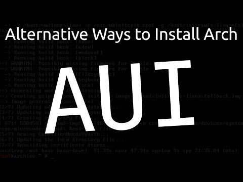 Alternative Ways To Install Arch: AUI