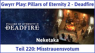 Pillars of Eternity 2 - Deadfire Teil 220: Misstrauensvotum - Let's Play|Deutsch