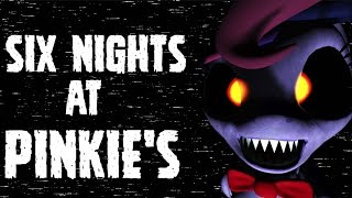 Five Nights At Pinkie's