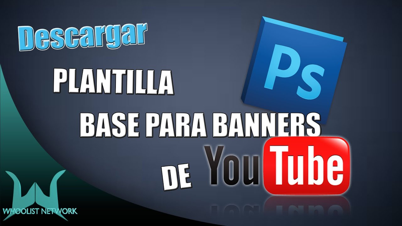 Plantilla Base para Banners de Youtube Link de Descarga! - YouTube
