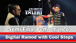 Digital Ramod with Cool Steps - Semi Final Performance  - | Sri Lanka's Got Talent Thumbnail