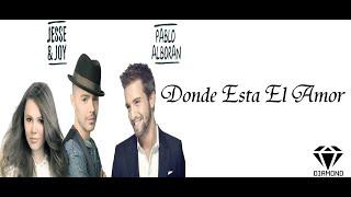 Donde Esta El Amor - Jesse y Joy Ft Pablo Alboran (Karaoke Instrumental)