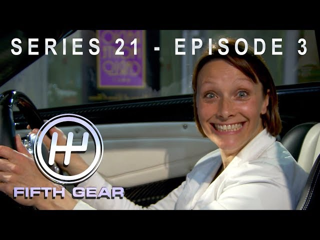 Fifth Gear: Series 21 Episode 3 - Full Episode