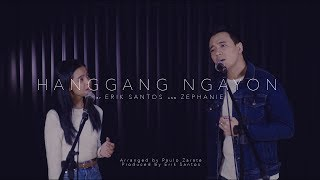 Hanggang Ngayon (cover) by Erik Santos and Zephanie