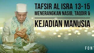 Video KH. SYA'RONI AHMADI KUDUS TAFSIR AL ISRA 13-15 download MP3, 3GP, MP4, WEBM, AVI, FLV Oktober 2018