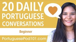 20 Daily Portuguese Conversations - Portuguese Practice for Beginners